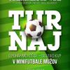 Pozývame vás na Turnaj v minifutbale mužov